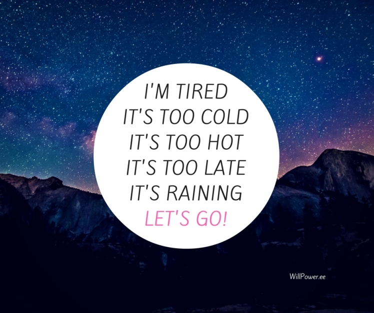 im-tiredits-too-coldits-too-hotits-too-lateits-raining